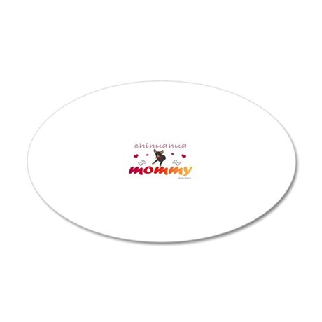 ChihuahuaBlkTanMommy 20x12 Oval Wall Decal