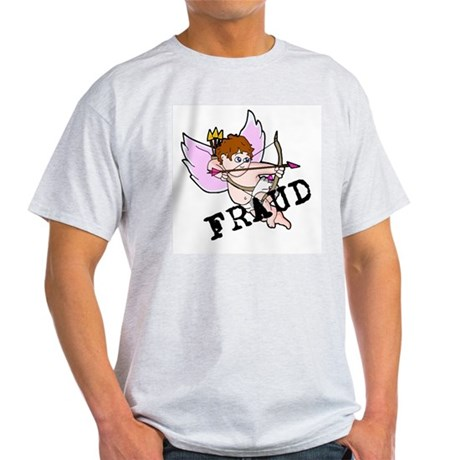 Cupid is a FRAUD! Ash Grey T-Shirt