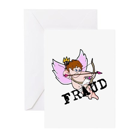 Cupid is a FRAUD! Greeting Cards (Pk of 10)