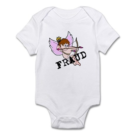Cupid is a FRAUD! Infant Bodysuit