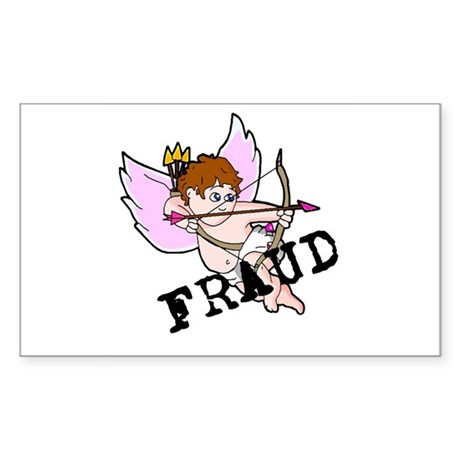 Cupid is a FRAUD! Rectangle Sticker