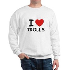 I love trolls Sweatshirt