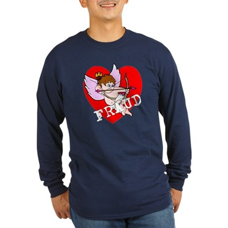 Cupid is a FRAUD! Long Sleeve Dark T-Shirt