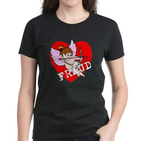 Cupid is a FRAUD! Women's Dark T-Shirt