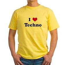 I Love Techno T