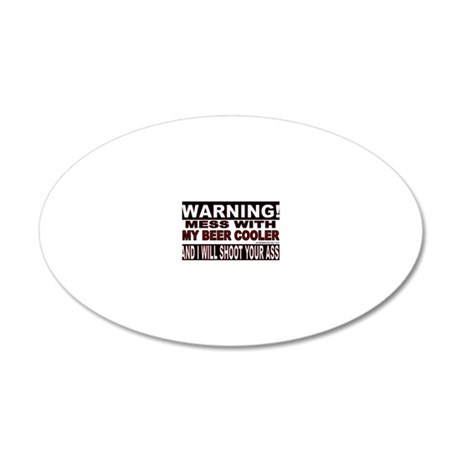 WARNING MESS WITH MY BEER CO 20x12 Oval Wall Decal