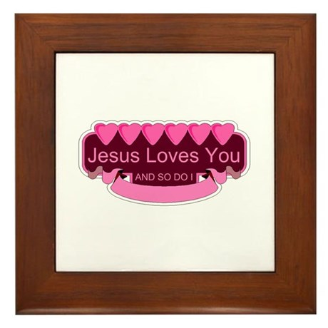 Jesus Loves You Framed Tile