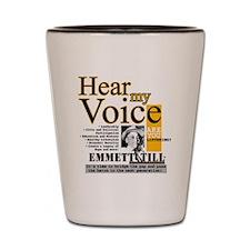 Hearmyvoice emmett-small Shot Glass
