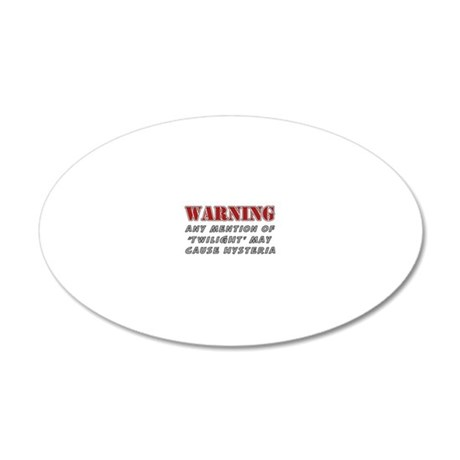 twilight warning 20x12 Oval Wall Decal