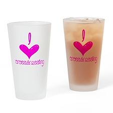 i heart crossdressing Drinking Glass