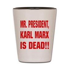 blk_Karl_Marx_Is_Dead Shot Glass