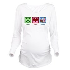 Peace Love Therapy Long Sleeve Maternity T-Shirt