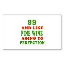 Funny 89 And Like Fine Wine Birthday Decal