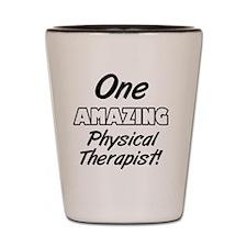 One Amazing Physical Therapist Shot Glass
