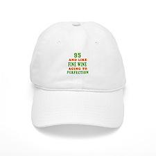 Funny 95 And Like Fine Wine Birthday Cap