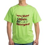 Let's make music tonight , Red Green T-Shirt