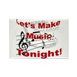 Let's make music tonight , Red Rectangle Magnet