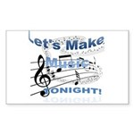 Let's make music tonight Sticker (Rectangle)