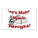 Let's make music tonight , Red Sticker (Rectangle)