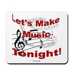 Let's make music tonight , Red Mousepad