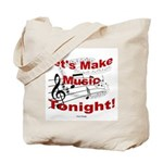 Let's make music tonight , Red Tote Bag