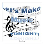Let's make music tonight Square Car Magnet 3