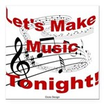 Let's make music tonight , Red Square Car Magnet 3