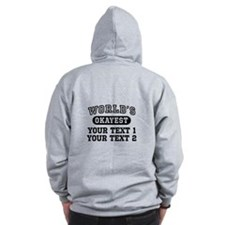 Personalize Worlds Okayest Zipped Hoody