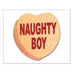 Naughty Boy Valentine Heart Small Poster