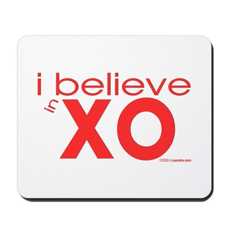 I believe in Hugs & Kisses Mousepad