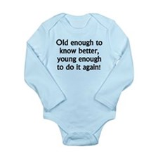Young Enough To Do It Again Body Suit