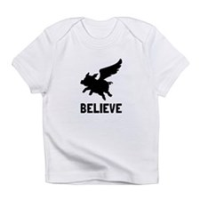 Flying Pig Believe Infant T-Shirt