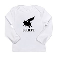 Flying Pig Believe Long Sleeve T-Shirt