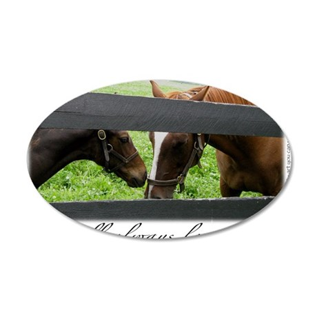 I will always love you ~ KY  35x21 Oval Wall Decal