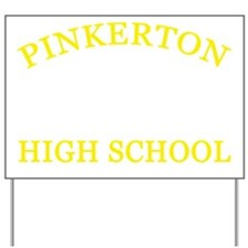 Pinkerton-High-School Yard Sign