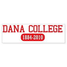 danacollegelong Bumper Sticker