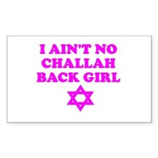 CHALLAH BACK GIRL AIN'T NO HO Sticker (Rectangular