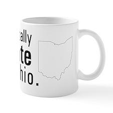 I totally hate Ohio. Mug
