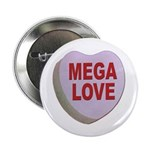 Mega Love Valentine Candy Heart Button