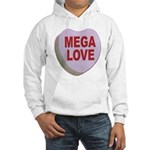 Mega Love Valentine Candy Heart (Front) Hooded Swe