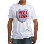 Mega Love Valentine Candy Heart (Front) Fitted T-S
