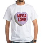 Mega Love Valentine Candy Heart White T-Shirt