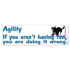 Agility Having Fun Bumper Bumper Sticker