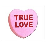 True Love Candy Valentine Heart Small Poster