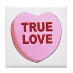 True Love Candy Valentine Heart Tile Coaster