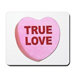 True Love Candy Valentine Heart Mousepad