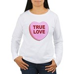 True Love Candy Valentine Heart Women's Long Sleev