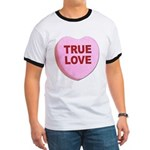 True Love Candy Valentine Heart (Front) Ringer T
