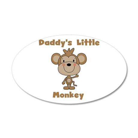 Daddy's Little Monkey 20x12 Oval Wall Decal