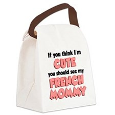 Think Im Cute French Mommy Canvas Lunch Bag